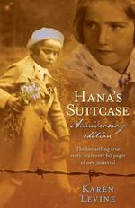 Hana's Suitcase - Karen Levine