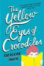 The Yellow Eyes of Crocodiles - Katherine Pancol