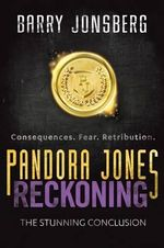 Pandora Jones : Reckoning - Barry Jonsberg