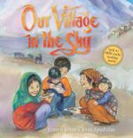 Our Village in the Sky - Janeen Brian