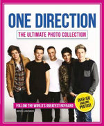 One Direction - the Ultimate Photo Collection - Sarah-Louise James