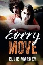 Every Move : The Every Series : Book 3 - Ellie Marney