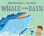 Whale in the Bath - Kylie Westaway
