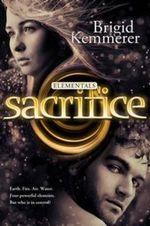 Sacrifice : Elementals : Book 5 - Brigid Kemmerer