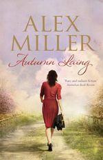 Autumn Laing - Alex Miller