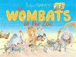 The Wombats at the Zoo - Roland Harvey