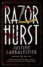 Razorhurst - Justine Larbalestier