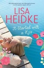 It Started with a Kiss - Lisa Heidke