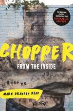 From the Inside : Chopper  1 - Mark Brandon