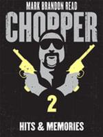 Hits and Memories : Chopper 2 - Mark Brandon