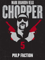 Pulp Faction : Chopper 5 - Mark Brandon