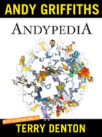 Andypedia : It's an encyclopedia ... all about Andy! - Andy Griffiths