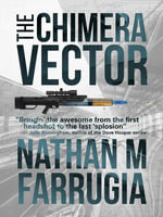 The Chimera Vector : The Fifth Column 1 - Nathan M Farrugia