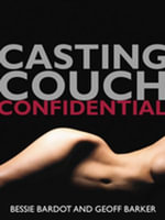 Casting Couch Confidential - Bessie Bardot