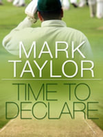 Time to Declare - Mark Taylor