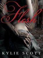 Flesh - Kylie Scott