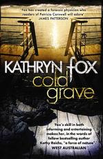 Cold Grave : Anya Crichton Novel 6 - Kathryn Fox