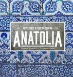 Anatolia - Somer Sivrioglu and David Dale
