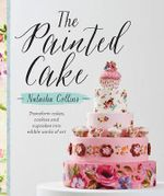 The Painted Cake - Natasha Collins