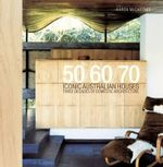 Iconic Australian Houses 50/60/70 - Karen McCartney