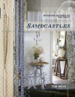 Sandcastles : Interiors Inspired by the Coast - Tim Neve
