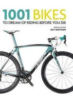 1001 Bikes To Dream of Riding Before You Die - Daniel Benson
