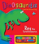 Bruce the Brachiosaurus: Dinosauritis - Jeannette Rowe