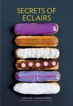Secrets of Eclairs - Murdoch Books