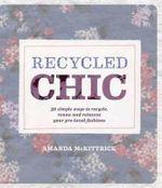 Recycled Chic - Amanda McKittrick