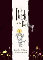 Duck and the Darklings - Glenda Millard