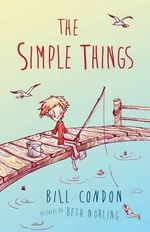 The Simple Things - Bill Condon