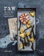 Raw : 150 Dairy-Free and Gluten-Free Vegan Recipes - Omid Jaffari