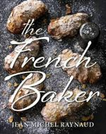 The French Baker - Jean Michel Raynaud