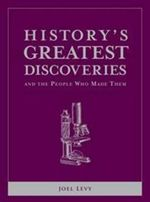 History's Greatest Discoveries and the People Who Made Them - Joel Levy