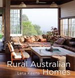 Rural Australian Homes - Leta Keens