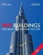 1001 Buildings You Must See Before You Die - Mark Irving
