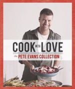 Cook with Love - Pete Evans