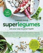 Superlegumes - Chrissy Freer
