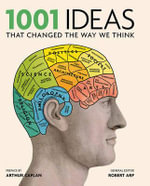 1001 Ideas That Changed The Way We Think - Robert Arp