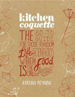 Kitchen Coquette - Katrina Meynink