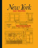 New York Cult Recipes - Marc Grossman