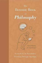 The Bedside Book of Philosophy : The Bedside Book Series - Michael Picard