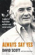 Always Say Yes - David Scott