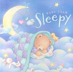 Sleepy : Baby Talk - Alison Reynolds
