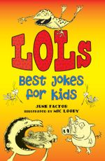 Lols : Best Jokes for Kids - June Factor