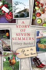 A Story of Seven Summers : Life in the Nuns' House - Hilary Burden