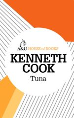 Tuna : House of Books Series - Kenneth Cook