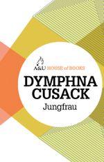 Jungfrau - Dymphna Cusack