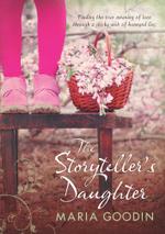 The Storyteller's Daughter - Maria Goodin