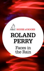 Faces in the Rain : House of Books Series - Roland Perry